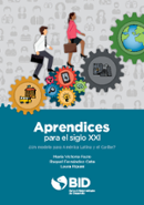 Apprenticeships for the XXI Century: A Model for Latin America and the Caribbean?