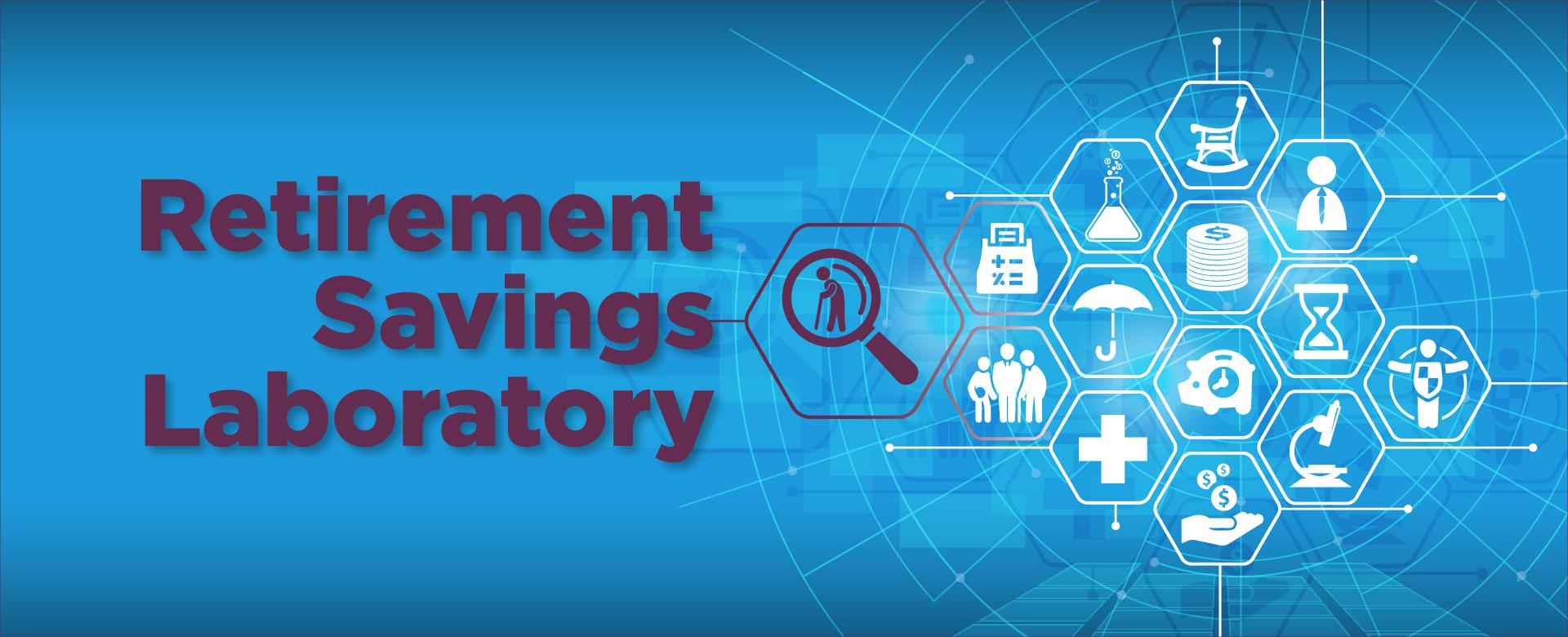 Retirement Savings Laboratory
