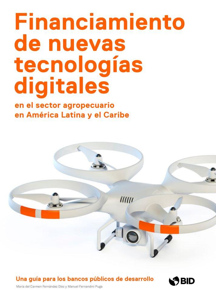 Financiamiento de nuevas tecnologías digitales en el sector agropecuario