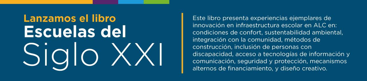 Escuelas del Siglo XXI en América Latina y el Caribe
