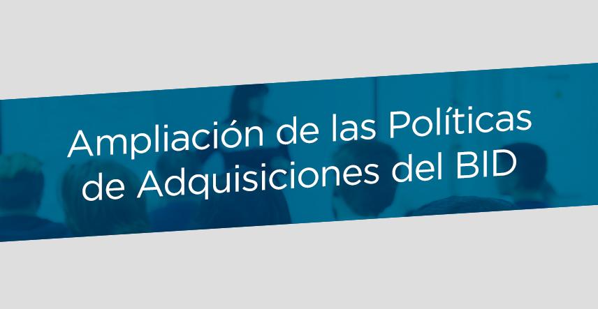 aplicación de las políticas de adquisiciones del BID
