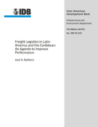 Freight logistics in Latin America and the Caribbean: An